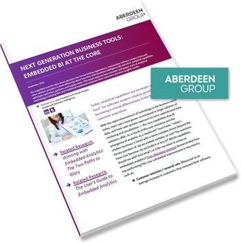 Aberdeen Report Next Generation Business Tools: Embedded BI at the Core